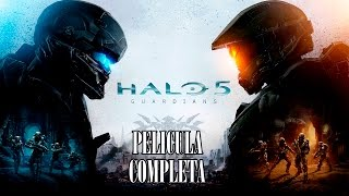 Halo 5 Guardians - Película Completa En Español (Full Movie)