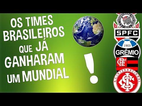 OS MAIORES TIMES DO BRASIL QUE JÁ GANHARAM UM MUNDIAL!!