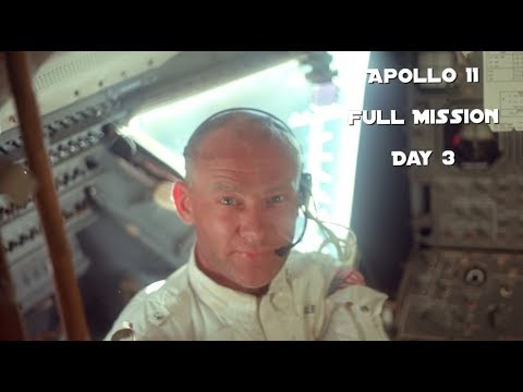 Apollo 11- Day 3 (Full Mission)