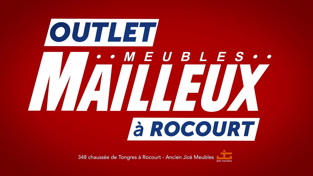 Meubles Mailleux Outlet Rocourt Petits Prix Youtube