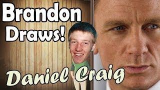Brandon Draws! - Daniel Craig Speed Drawing