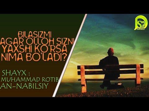 Agar Olloh sizni yaxshi ko&#39rsa nima bo&#39ladi?(Shayx Muhammad An-Naabo&#39lsiy)