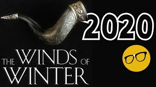 Winds of Winter in 2020 says George RR Martin | A Game of Thrones Season 8 Sympathy Gift?