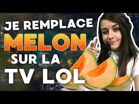 JE REMPLACE MELON SUR LA TV LOL EC !!