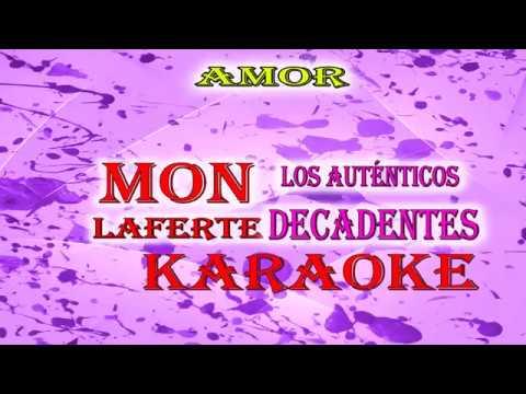 AMOR - Los Auténticos Decadentes FtMon Laferte (KARAOKE)