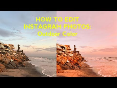 HOW TO EDIT INSTAGRAM PHOTOS: OUTDOOR COLOR PHOTOGRAPHY | Arielle Vey