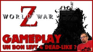 WORLD WAR Z : 1H de beau jeu & de Team Coop (ou pas) ! Gameplay FR