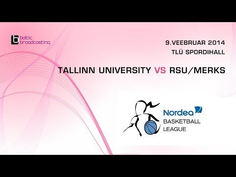 Tallinn University - RSU/Merks, Nordea Basketball Leauge 2014