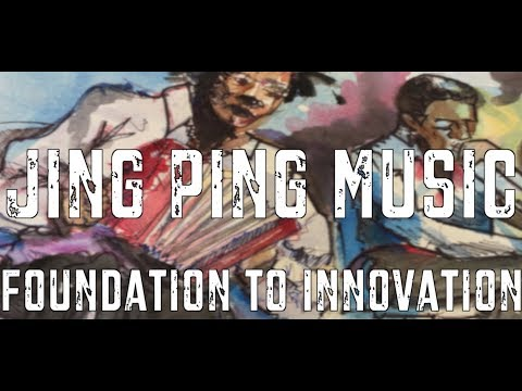 Jing Ping MusicFoundation to Innovation