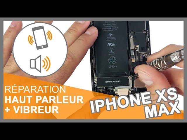 Réparation module vibreur + module Haut-parleur iPhone XS MAX
