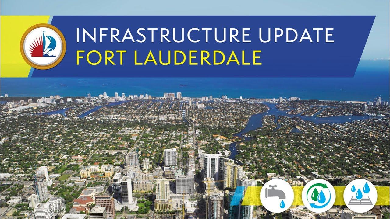 Fort Lauderdale Infrastructure Update From Mayor Dean J. Trantalis