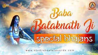 Baba Balak Nath Ji - Special Bhajans -बाबा बालक नाथ जी -स्पेशल भजन- Superhit Series 2020