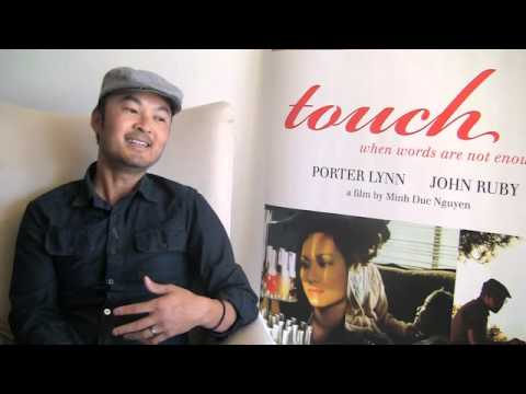 Minh Duc Nguyen Interview: Touch