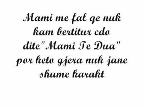 **Mami te dua shume**