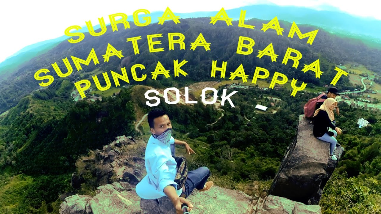Objek Wisata Alam Puncak Happy Solok Youtube