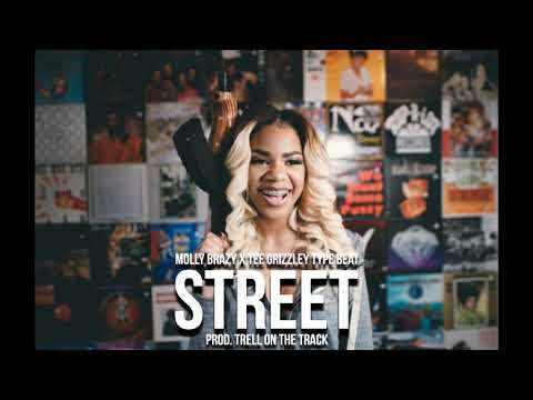 [FREE] Molly Brazy Ft Tee Grizzley – Street | Type Beat [Prod. TrellOnTheTrack]