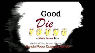 Good Die Young x Bando Pop ft. Quando Rondo