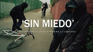 SIN MIEDO - BASE DE RAP / HIP HOP INSTRUMENTAL USO LIBRE (PROD BY LA LOQUERA 2019)
