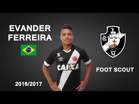 EVANDER FERREIRA | Vasco da Gama | Goals, Skills, Assists | 2016/2017 (HD)