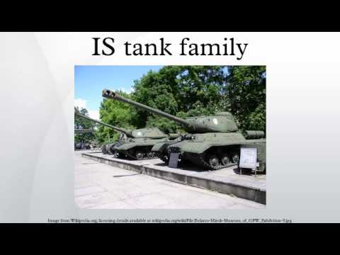 IS tank family