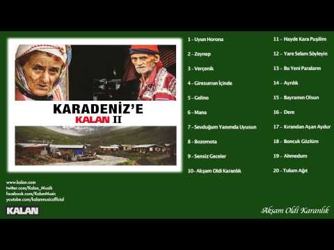 Emrah Nar (Karmate) & Semra Tunç - Akşam Oldi Karanlık - [Karadeniz'e Kalan II © 2014 Kalan Müzik ]
