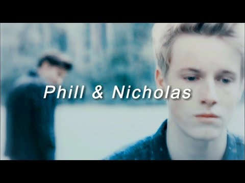 Phill & Nicholas ║Center of my World
