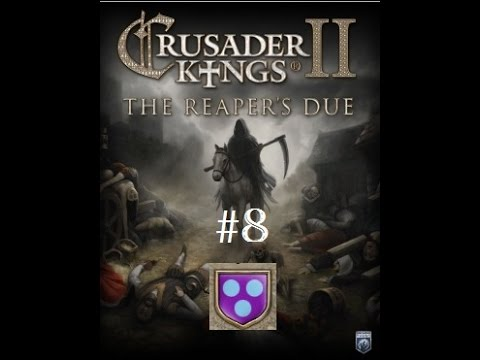 Crusader Kings 2 House Begonid- Episode 8: Begonid Blunder
