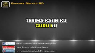 Guruku Tersayang ¦ Karaoke Minus One ¦ Lirik Video HD