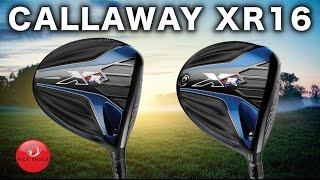 CALLAWAY XR 16 & XR 16 PRO DRIVERS