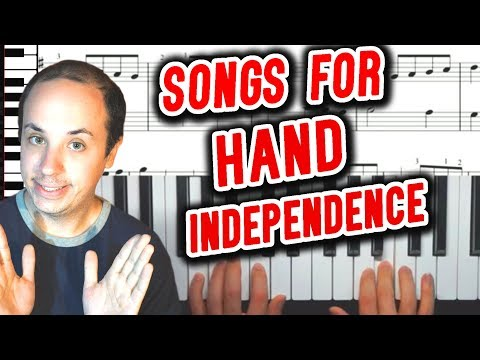 Piano Songs to Learn for Beginners Developing Two Hand Independence