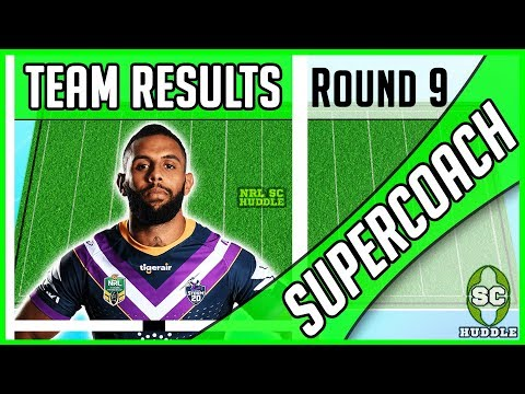 ADDO-CARR BACK-TO-BACK TONNES!! | Round 9 Results | NRL SUPERCOACH 2018