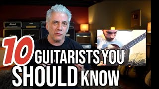 10 GUITARISTS YOU SHOULD KNOW (Part 2)