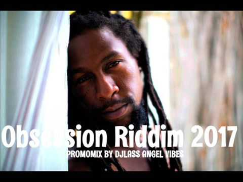 Obsession Riddim Mix (Full) Feat. Jah Cure, Mavado, Jahmiel (UIM Records) (May 2017)