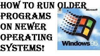 how to.. Run Older Programs in Windows 7 using Compatibility Mode