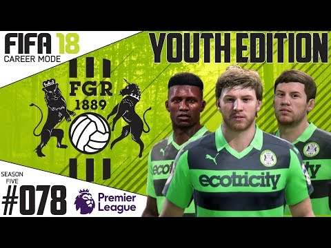 Fifa 18 Career Mode  - Youth Edition - Forest Green Rovers - EP 78