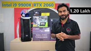 Intel i9 9900K with RTX 2060 PC Build | 1.20 Lac Build
