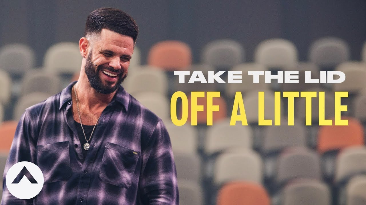 Take The Lid Off A Little | Pastor Steven Furtick | Elevation Church