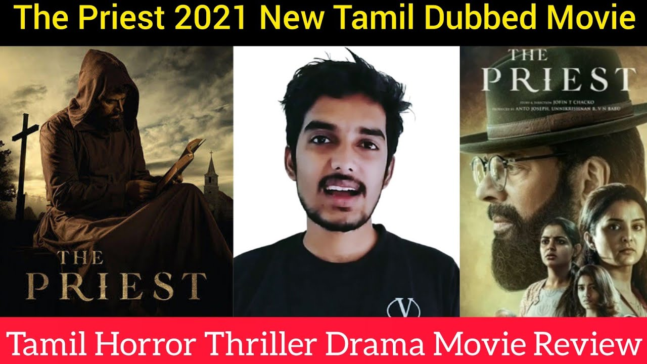 The Priest 2021 New Tamil Dubbed Movie Review by Critics Mohan | Mammootty | Amzon Prime Tamil Film