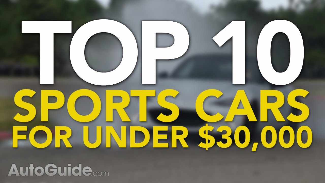 Best Sports Cars Under YouTube - Cool cars under 30 000