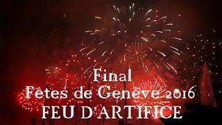Fêtes de Genève 2016 - Final - Feu d'artifice