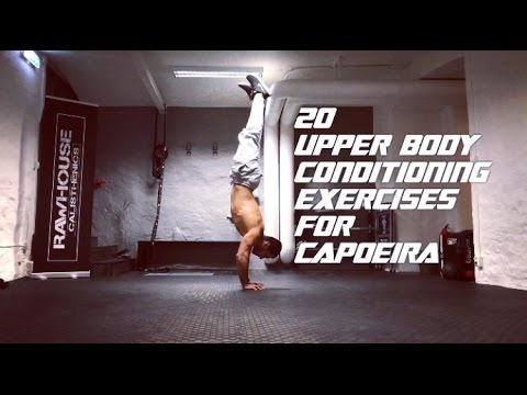 20 Upper body conditioning exercises for Capoeira