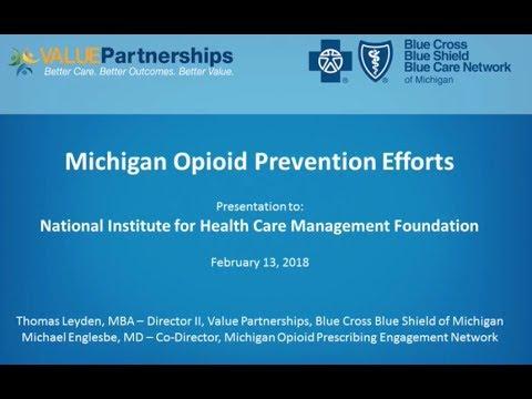 Michigan Opioid Prevention Efforts