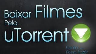Como baixar filmes pelo Utorrent - video aula