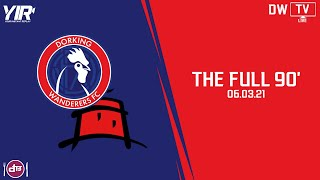 𝐓𝐇𝐄 𝐅𝐔𝐋𝐋 𝟗𝟎' | Dorking Wanderers VS Eastbourne Borough