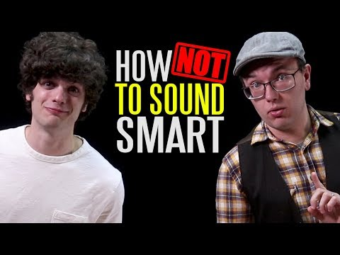 Things People Say to Sound Smart (When They Aren't)