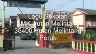 SMK Hutan Melintang Lagu Sekolah