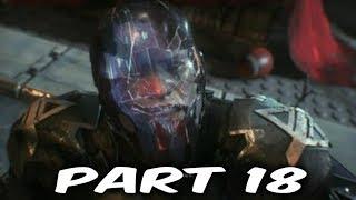 BATMAN: ARKHAM KNIGHT Walkthrough Gameplay Part 18 - Arkham Knight Boss Fight