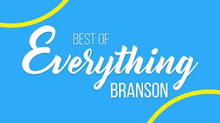 Best of Everything Branson
