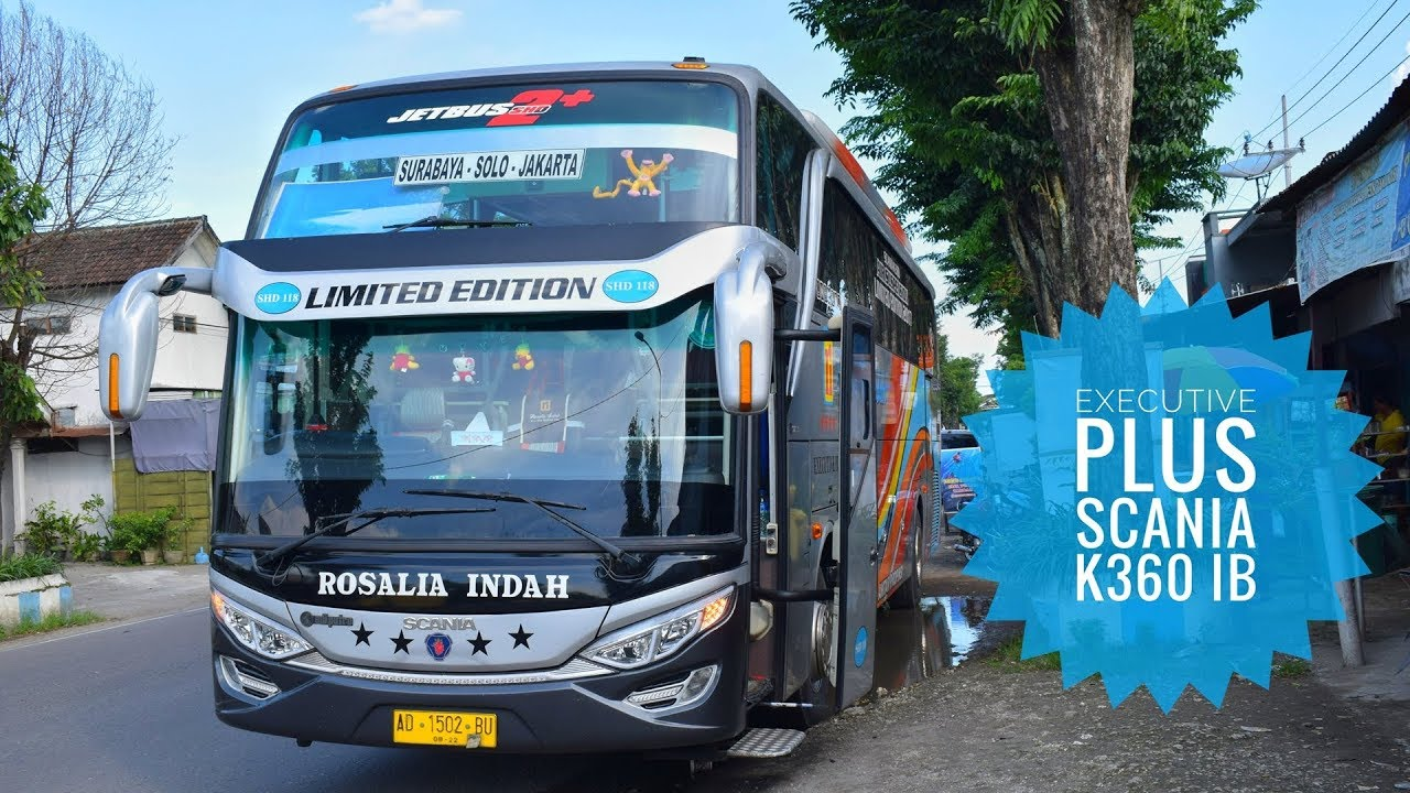 Menikmati Kenyamanan Bus Scania Rosalia Indah Executive Plus Shd Scania K360 Ib