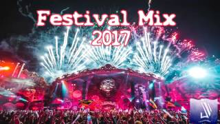 Festival Mix 2017 - EDM / Mashup /Progressive / Eletro House / Big Room | Crazy Drops and Melodies